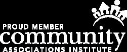 Proud Member, Community Association Institute